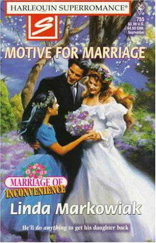 9780373707553: Motive for Marriage (Marriage of Inconvenience, No. 4 / Harlequin SuperRomance, No. 755)