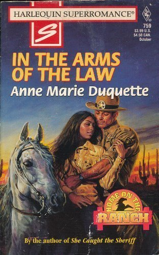 In the Arms of the Law (Harlequin: Anne Marie Duquette