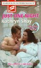 9780373707607: Just One Night: 9 Months Later (Harlequin Superromance No. 760)