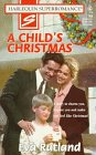 A Child's Christmas (Harlequin Superromance #769)