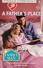 9780373707775: A Father's Place: Family Man (Harlequin Superromance No. 777)
