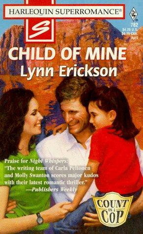 9780373707829: Child of Mine: Count on a Cop (Harlequin Superromance No. 782)