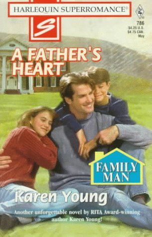 A Father's Heart (Harlequin Superromance #786)