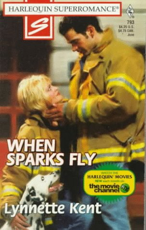 9780373707935: When Sparks Fly (Harlequin Superromance No. 793)