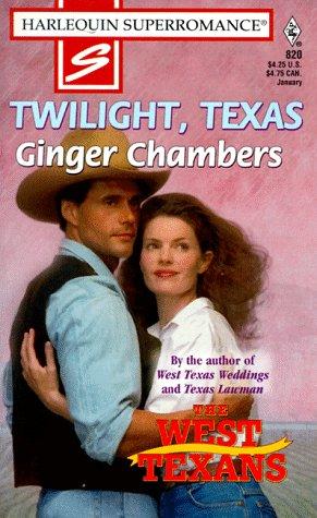 9780373708208: Twilight, Texas (The West Texans, No 820)