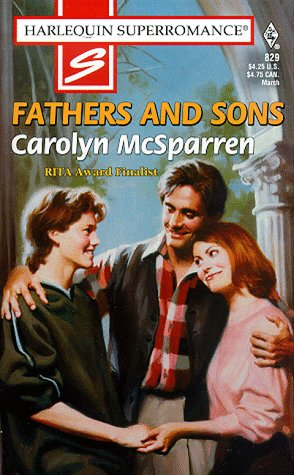 Fathers and Sons (Harlequin Superromance No. 829): Carolyn McSparren