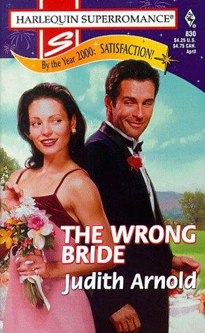 9780373708307: The Wrong Bride (Harlequin SuperRomance, No. 830)