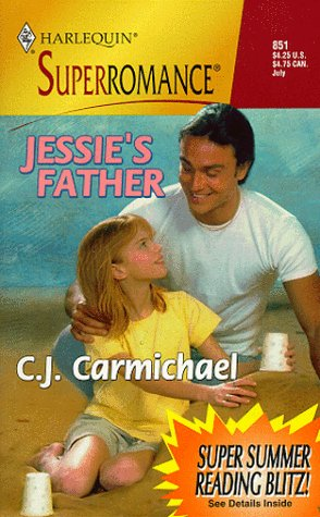 Jessie's Father : Family Man (Harlequin Superromance Ser., Bk. 851)