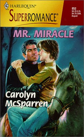 9780373708529: Mr. Miracle: By the Year 2000: Celebrate (Harlequin Superromance No. 852)