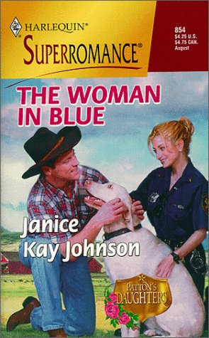 9780373708543: The Woman in Blue: Patton's Daughters (Harlequin Superromance No. 854)