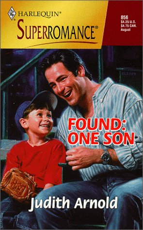 9780373708567: Found, One Son: Finders Keepers (Harlequin Superromance No. 856)