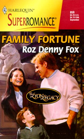 Family Fortune: The Lyon Legacy (Harlequin Superromance: Roz Denny Fox