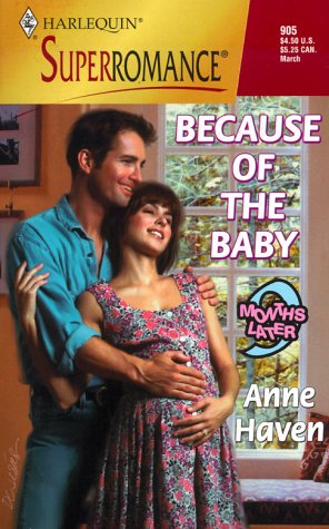9780373709052: Because of the Baby: 9 Months Later (Harlequin Superromance No. 905)