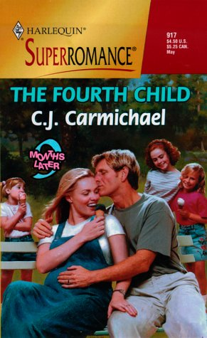 9780373709175: The Fourth Child: 9 Months Later (Harlequin Superromance No. 917)
