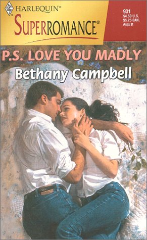9780373709311: P.S. Love You Madly (Harlequin Superromance No. 931)