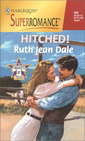 Hitched! : The Taggarts of Texas (Harlequin Superromance #933)