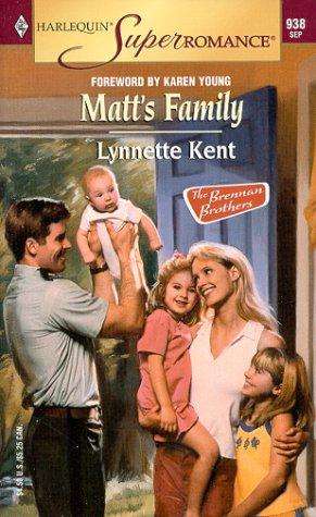 9780373709380: Matt's Family: The Brennan Brothers (Harlequin Superromance No. 938)