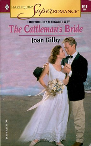 The Cattleman's Bride (Harlequin Superromance #941)