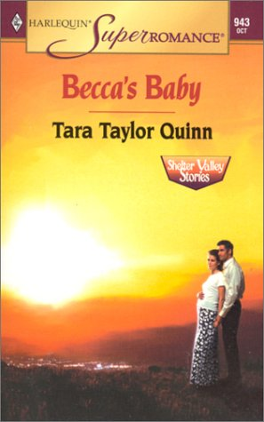 Becca's Baby (Harlequin Superromance #943: Shelter Valley Stories)