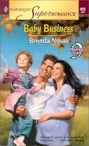Baby Business : 9 Months Later (Harlequin Superromance #955)
