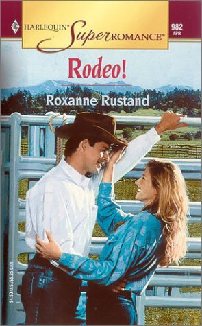 Rodeo! (Harlequin Superromance #982)