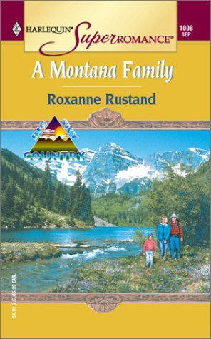 A Montana Family: Big Sky Country (Harlequin: Rustand, Roxanne