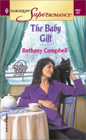 9780373710522: The Baby Gift: 9 Months Later (Harlequin Superromance No. 1052)