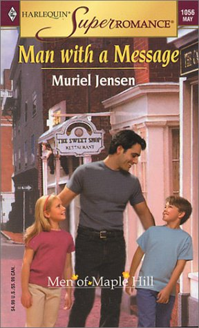 9780373710560: Man with a Message: The Men of Maple Hill (Harlequin Superromance No. 1056)