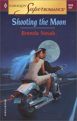 9780373710584: Shooting the Moon (Harlequin Superromance No. 1058)