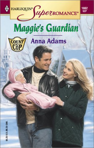 9780373710829: Maggie's Guardian: Count on a Cop (Harlequin Superromance No. 1082)
