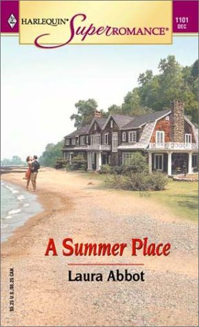 9780373711017: A Summer Place (Harlequin Super Romance)