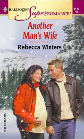 9780373711123: Another Man's Wife (Mills & Boon Superromance)