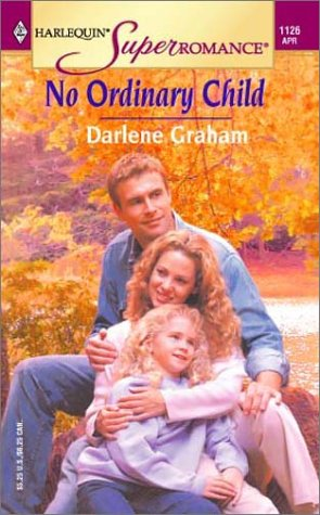 No Ordinary Child (A Harlequin Superromance)