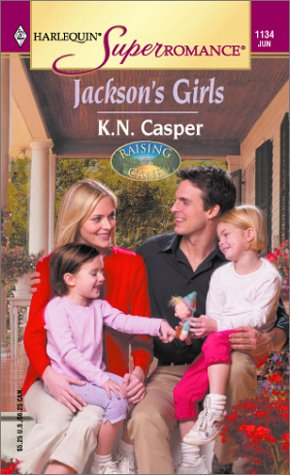 Jackson's Girls : Raising Cane (Harlequin Superromance #1134)