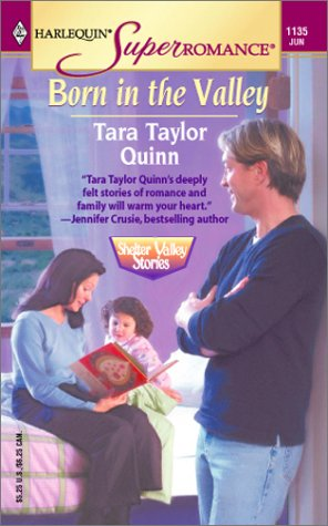 9780373711352: Born in the Valley: Shelter Valley Stories (Harlequin Superromance No. 1135)