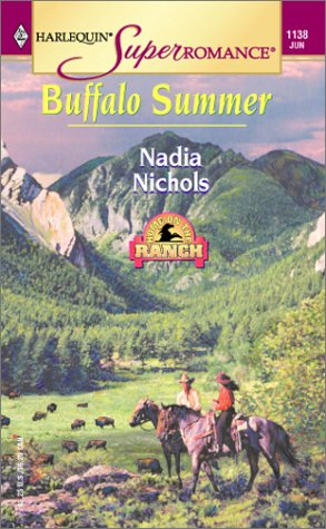 Buffalo Summer : Home on the Ranch (Harlequin Superromance #1138)