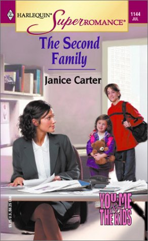 The Second Family : You, Me & the Kids (Harlequin Superromance #1144)