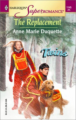 The Replacement : Twins (Harlequin Superromance #1145)