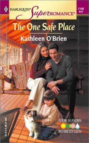 9780373711468: The One Safe Place (Harlequin Superromance No. 1146)