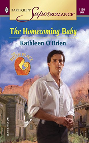 9780373711765: The Homecoming Baby: The Birth Place