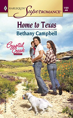 Home to Texas (Crystal Creek, Texas) (Harlequin Superromance #1181)
