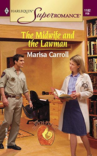 9780373711826: The Midwife and the Lawman : The Birth Place (Harlequin Superromance No. 1182)