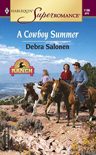 9780373711963: A Cowboy Summer (Harlequin Superromance No. 1196)