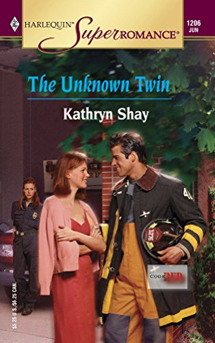The Unknown Twin : Code Red (Harlequin Superromance #1206)