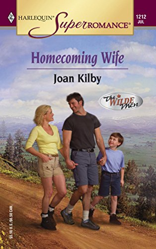 Homecoming Wife : The Wilde Men (Harlequin Superromance #1212)
