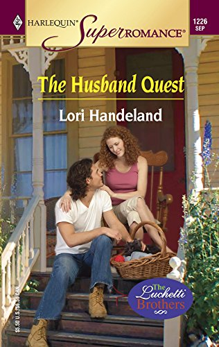 9780373712267: The Husband Quest (Mills & Boon Superromance) (The Luchetti Brothers, Book 3)