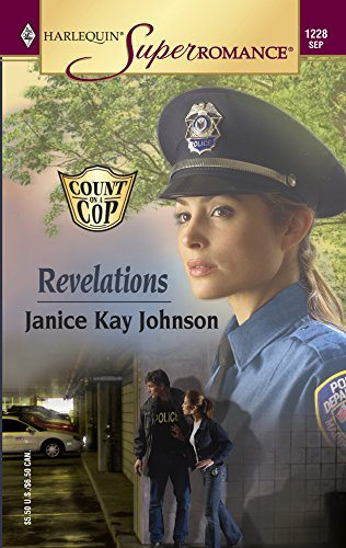 9780373712281: Revelations : Count on a Cop (Harlequin Superromance No. 1228)