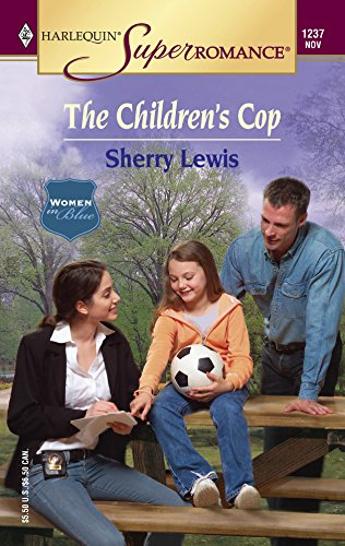 The Children's Cop : Women in Blue (Harlequin Superromance #1237)