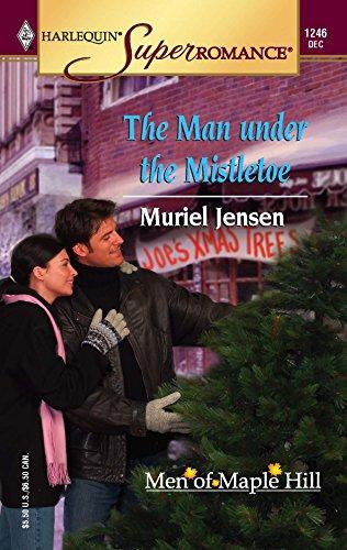 The Man Under The Mistletoe (Mills &: Jensen, Muriel