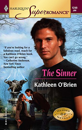 The Sinner: Heroes of Heyday (Harlequin Superromance: Kathleen O'Brien